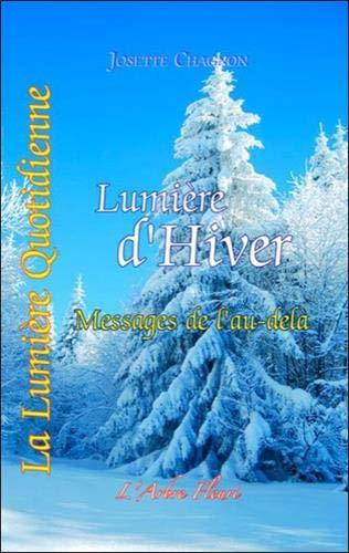 Lumière d'hiver - Messages de l'au-delà