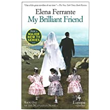 My Brilliant Friend: Neapolitan Novels, Book One: 1