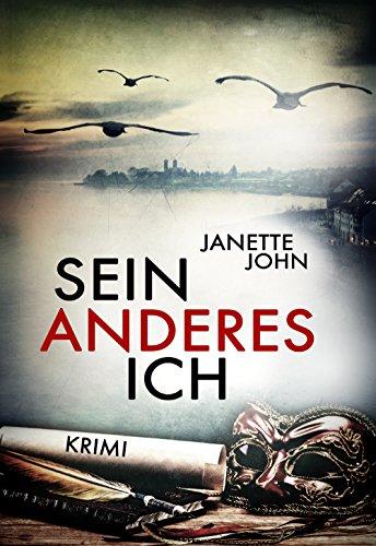 Buchseite und Rezensionen zu 'Sein anderes Ich (Kripo Bodensee 3)' von Janette John