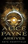 Kate Heartfield's Alice Payne Arrives is the story of a time traveling thief turned reluctant hero in this science fiction adventure.      A disillusioned major, a highwaywoman, and a war raging across time.   It's 1788 and Alice Payne is the...