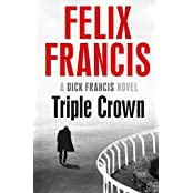 Triple Crown by Felix Francis (2016-09-22)
