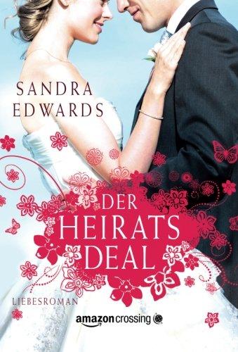 Buchseite und Rezensionen zu 'Der Heiratsdeal' von Sandra Edwards