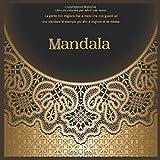 Libro da colorare per adulti per uomo Mandala - La gente non migliora mai a meno che non guardi ad uno standard di esempio più alto e migliore di se stessa.