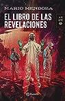 El libro de las revelaciones par Mendoza