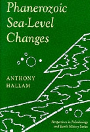 Phanerozoic Sea-Level Changes by Anthony Hallam (1992-11-15)