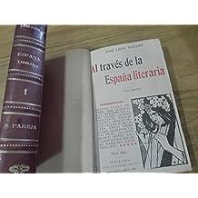 Al través de la España literaria. 2 TOMOS