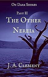 On Dark Shores: Part 2 The Other Nereia