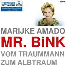 Mr. Bink: Vom Traummann zum Albtraum