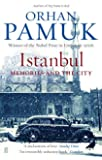 By Orhan Pamuk - Istanbul: Memories of a City