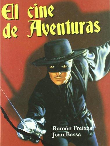 Descargar Libro Cine De Aventuras,El (Cine (notorious)) de Freixas