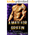 A Mate for Griffin (The Program Book 4)