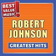 Robert Johnson - Greatest Hits (Best Value Music)