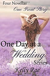 One Day at a Wedding Series: Four Novellas, One Great Story