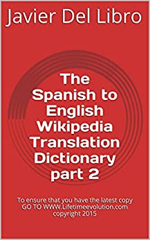 The Spanish to English Wikipedia Translation Dictionary ...