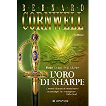 L'oro di Sharpe: Le avventure di Richard Sharpe (La Gaja scienza) (Italian Edition)