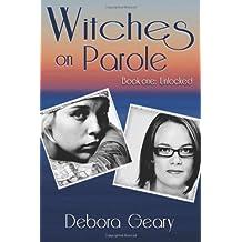 Witches on Parole: Unlocked