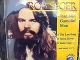 Ramblin' Gamblin' Man by Bob Seger System