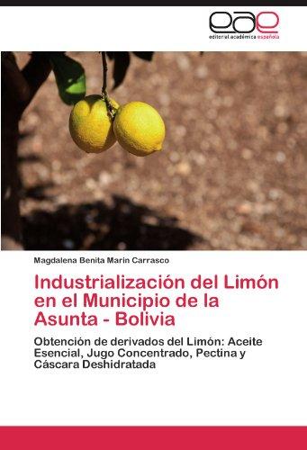 Industrializacion del Limon En El Municipio de La Asunta - Bolivia por Magdalena Benita Marin Carrasco
