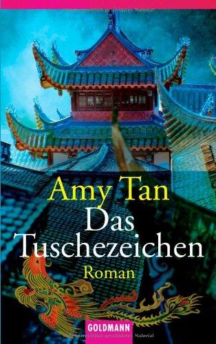 Buchseite und Rezensionen zu 'Das Tuschezeichen: Roman' von Amy Tan