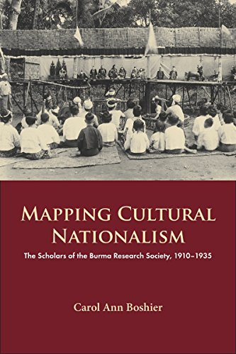 Mapping Cultural Nationalism: The Scholars of the Burma Research Society, 1910-1935 2017 (NIAS Monographs) por Carol Ann Boshier