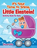Best Baby Einstein Baby Learning Books - It's Your Time to Shine, Little Einstein!: Activity Review