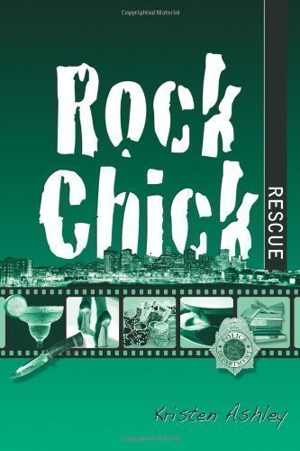 Rock Chick Rescue: 2 by Ashley, Kristen (2013)