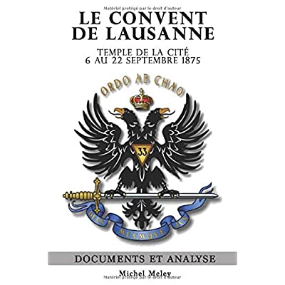 Le Convent de Lausanne, Temple de la Cité - 6 au 22 Septembre 1875: Documents et analyse