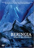 Beringia - Atlantis des Nordens - Dokumentation