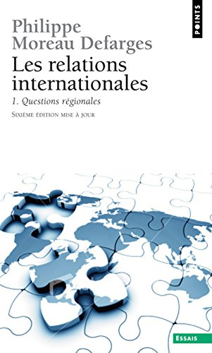 Relations internationales : Tome 1 : Questions régionales