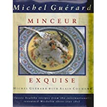 Minceur Exquise by Michel Guerard (1992-03-26)