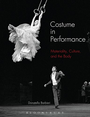 Costume in Performance: Materiality, Culture, and the Body (Performance Kunst Kostüme)