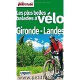 Petit Futé Les plus belles balades à vélo Gironde-Landes