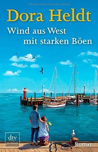 Buchseite und Rezensionen zu 'Wind aus West mit starken Böen: Roman' von Dora Heldt