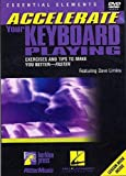 Accelerate Your Keyboard Playing [Import anglais]