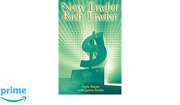 Buy New Trader, Rich Trader: How to Make Money in the Stock