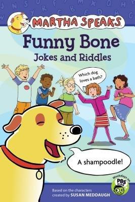 Funny Bone Jokes and Riddles[MARTHA SPEAKS FUNNY BONE JOKES][Paperback]