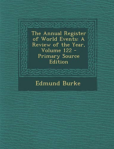 The Annual Register of World Events: A Review of the Year, Volume 122