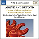 Above and Beyond [Gerard Schwarz, The President's Own' United States Marine Band] [Naxos: 8.573121]