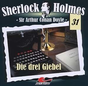 Sherlock Holmes, Vol. 31: Die drei Giebel