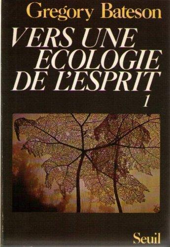Vers une écologie de l'esprit (Rech.Anthrop)