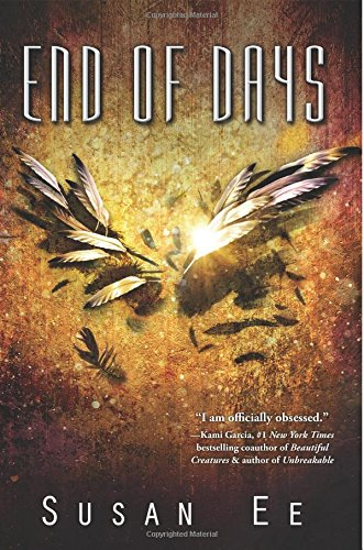 End of Days (Penryn & the End of Days Series)