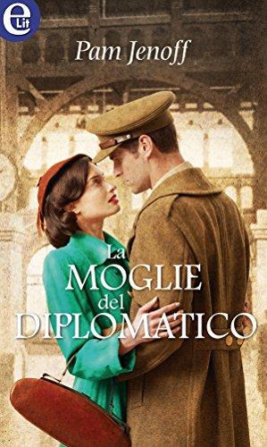 La moglie del diplomatico (eLit) di [Jenoff, Pam]