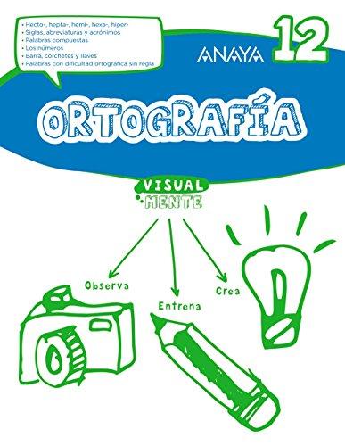 Ortografía 12. (Visualmente) - 9788469831502 por Anaya Educación