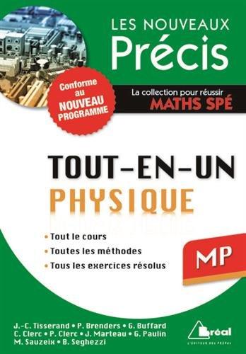 Physique MP - Conforme au programme 2014 - Prcis tout-en-un - Cours - Mthode - Exercices