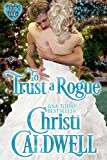 To Trust a Rogue (The Heart of a Duke Book 8) (English Edition)