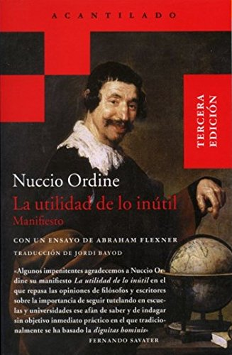 Descargar Libro La utilidad de lo inútil (Acantilado Bolsillo) de Nuccio Ordine