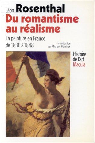 Du romantisme au réalisme : La peinture en France de 1830 à 1848