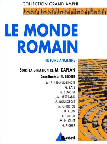 histoire ancienne t. 2-le monde romain (grand amphi) by KAPLAN (January 19,1995)