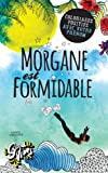 Morgane est formidable: Coloriages positifs avec votre prénom