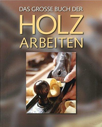 Das große Buch der Holzarbeiten Buch-Cover